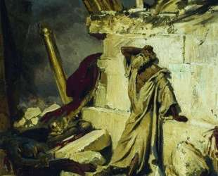 Плач пророка Иеремии на развалинах Иерусалима — Илья Репин