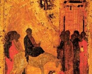 Вход Господень в Иерусалим — Андрей Рублёв