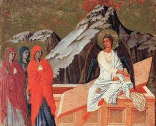 The Three Marys at the Tomb — Дуччо