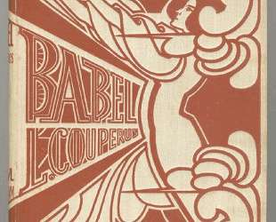 Cover for 'Babel' by Louis Couperus — Ян Тороп