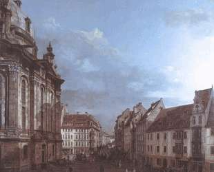 Dresden, the Frauenkirche and the Rampische Gasse — Бернардо Беллотто