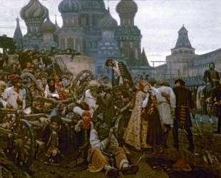 Утро стрелецкой казни — Василий Суриков