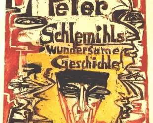 Peter Schemihls. Miraculous Story — Эрнст Людвиг Кирхнер