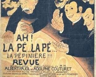 Poster Ah La Pe…la Pe…La Pepiniere — Феликс Валлотон