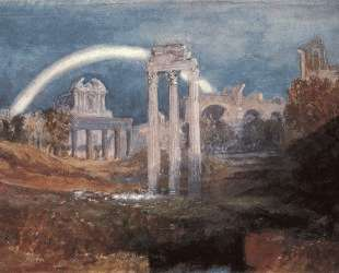 Rome, The Forum with a Rainbow — Уильям Тёрнер