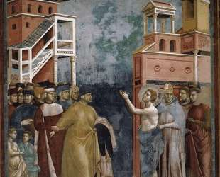 St. Francis Renounces all Worldly Goods — Джотто