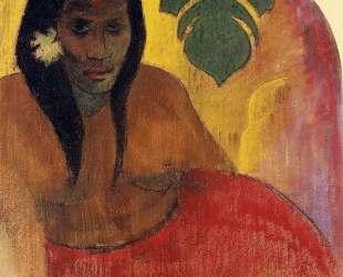 Таитянская женщина — Поль Гоген