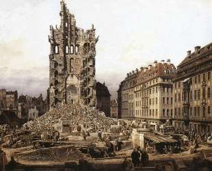 The Ruins of the old Kreuzkirche, Dresden — Бернардо Беллотто